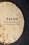 Tacos - by Alex Stupak
